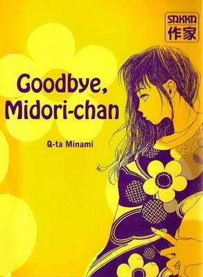 Minami Q-ta: Sayonara Midori-chan (josei manga; 1996; 1 kötet)