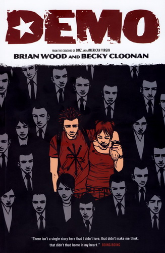 Brian Wood &  Becky Cloonan: Demo 1. kötet (amerikai képregény; 2007)