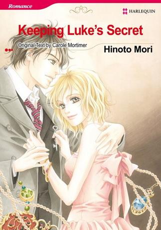 Carole Mortimer & Mori Hinoto: Setsunai Himitsu (manga; 2008)