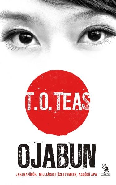 T. O. Teas / Tótisz András: Ojabun (könyv; újított kiadás 2011)