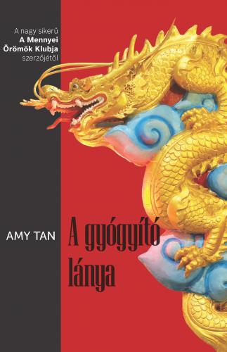 Amy Tan: A gyógyító lánya