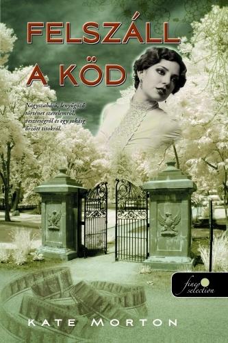 Kate Morton: Felszáll a köd / The Shifting Fog (könyv; 2012)