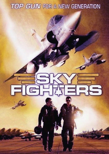 Les Chevaliers du ciel / Sky Fighters / Vadászpilóták (francia film; 2005)