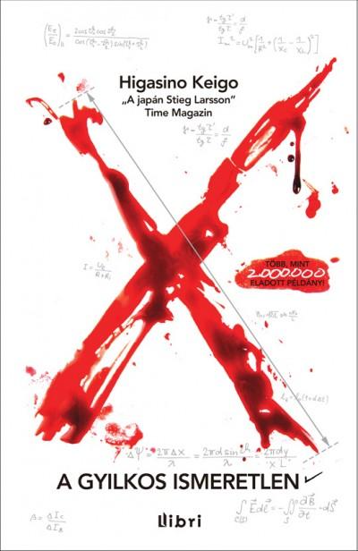 Higasino Keigo: X - A gyilkos ismeretlen