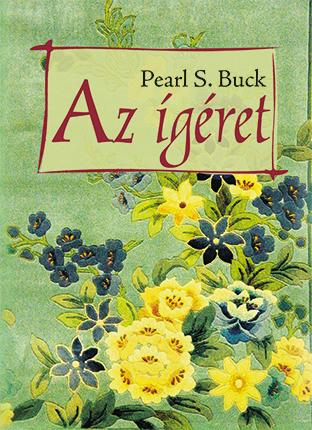 Pearl S. Buck: Az ígéret / Promise (könyv; 2012)