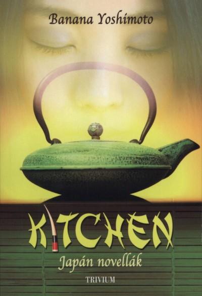 Banana Yoshimoto: Kitchen (japán novellák; 2012)