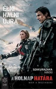 szakurazaka-hirosi-a-holnap-hatara-elni-halni-ujra