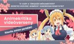 Animekritika videóverseny: készíts paródiát!
