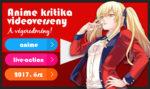 Animekritika videóverseny: a végeredmény (2017. ősz)